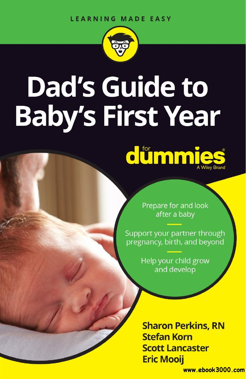 Dad S Guide To Baby S First Year For Dummies Free Ebooks