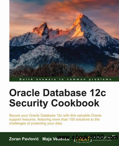 Oracle Database 12c Security Cookbook