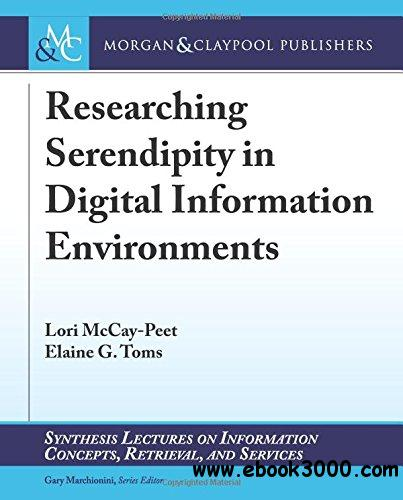 Researching Serendipity in Digital Information Environments