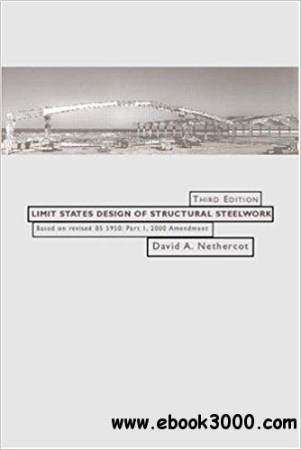 Limit States Design of Structural Steelwork, Third Edition