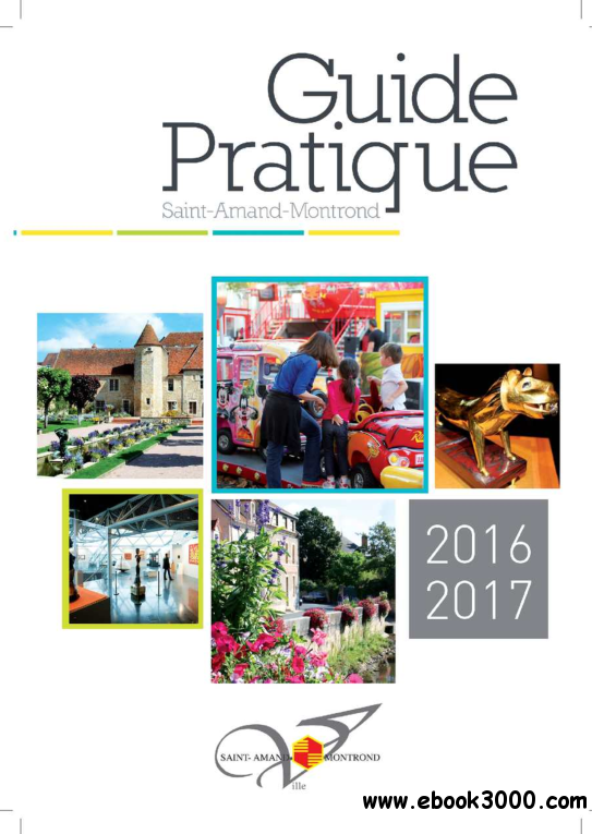 Guide Pratique Saint-Amand-Montrond 2016-2017