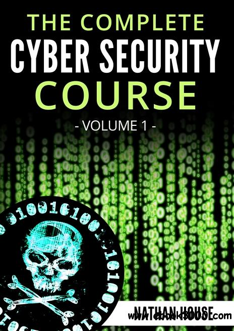 The Complete Cyber Security Course, Hacking Exposed