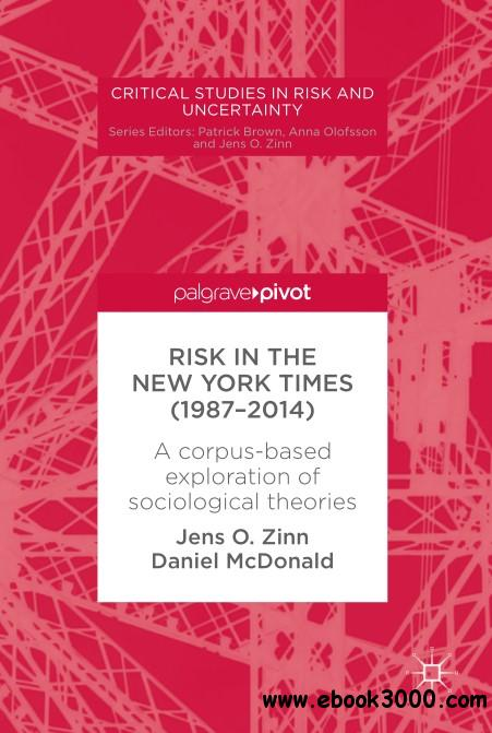 Risk in The New York Times (1987-2014): A corpus-based exploration of sociological theories