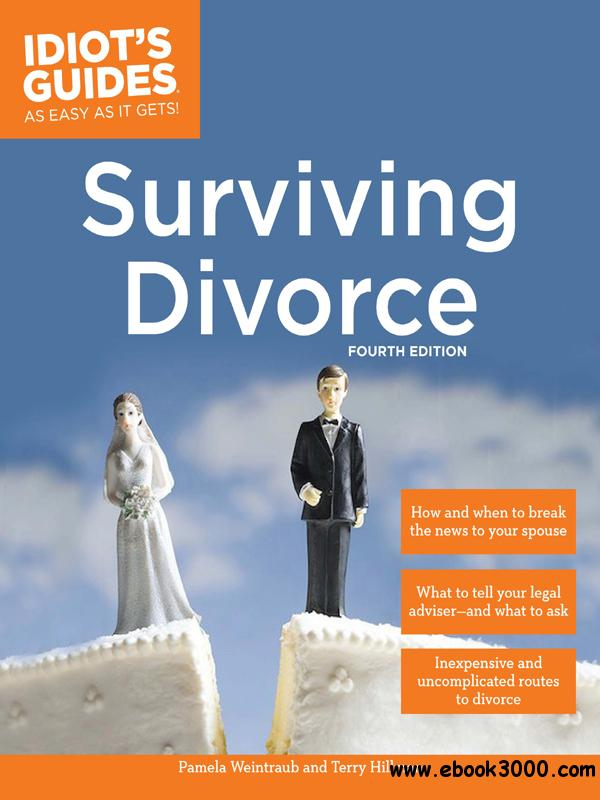 Surviving Divorce (Idiot's Guide), 4th Edition