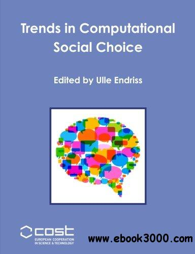 Trends in Computational Social Choice