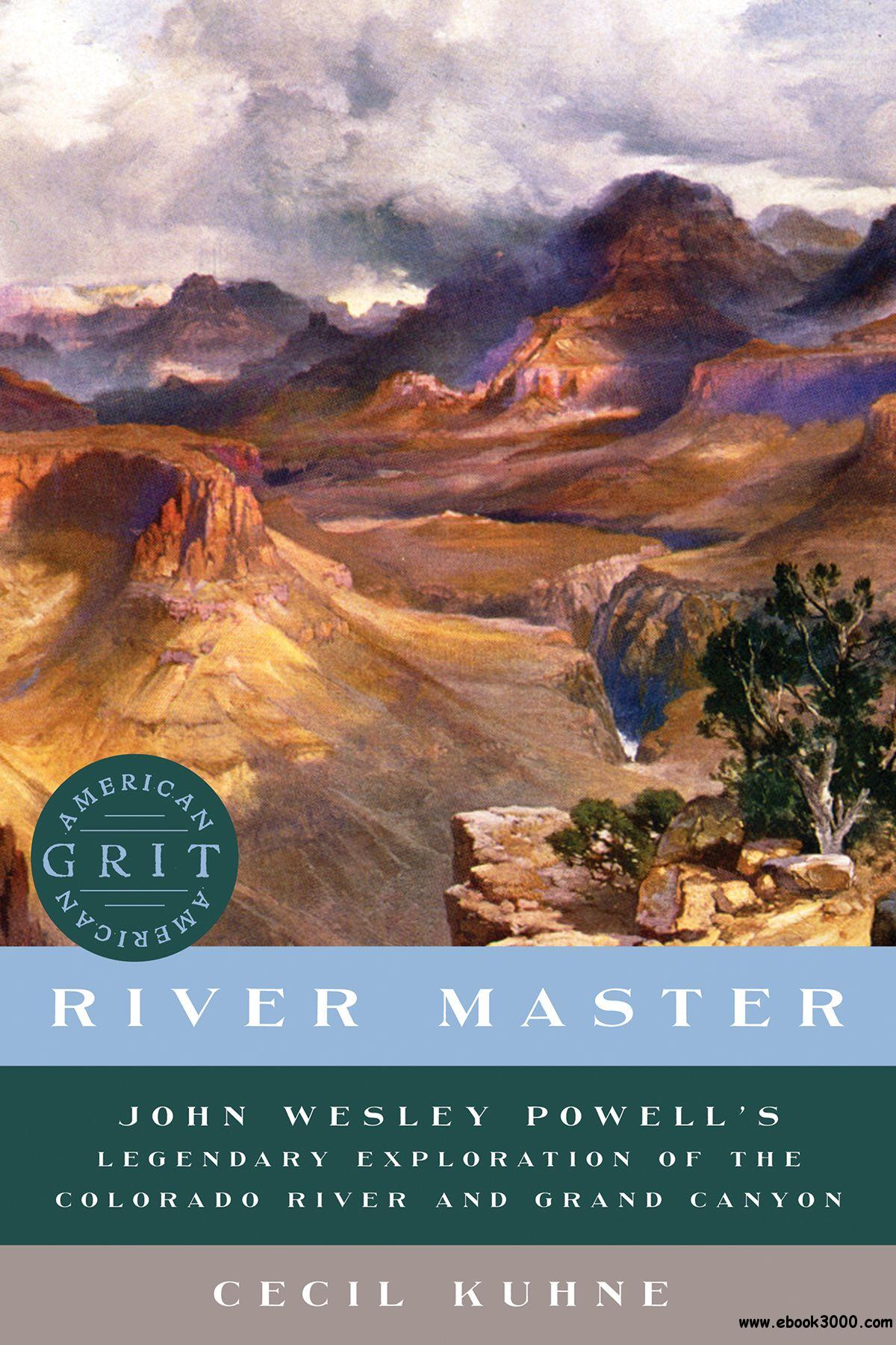 English | October 31st, 2017 | ASIN: B075TJFSS5, ISBN: 1682680746 | 231  Pages | EPUB | 9.56 MB Experience John Powel's now-famous expedition  through the ...