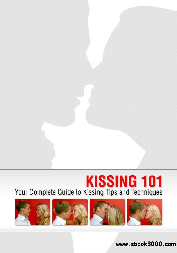 Kissing 101: Your Essential Guide to Kissing Tips and Techni
