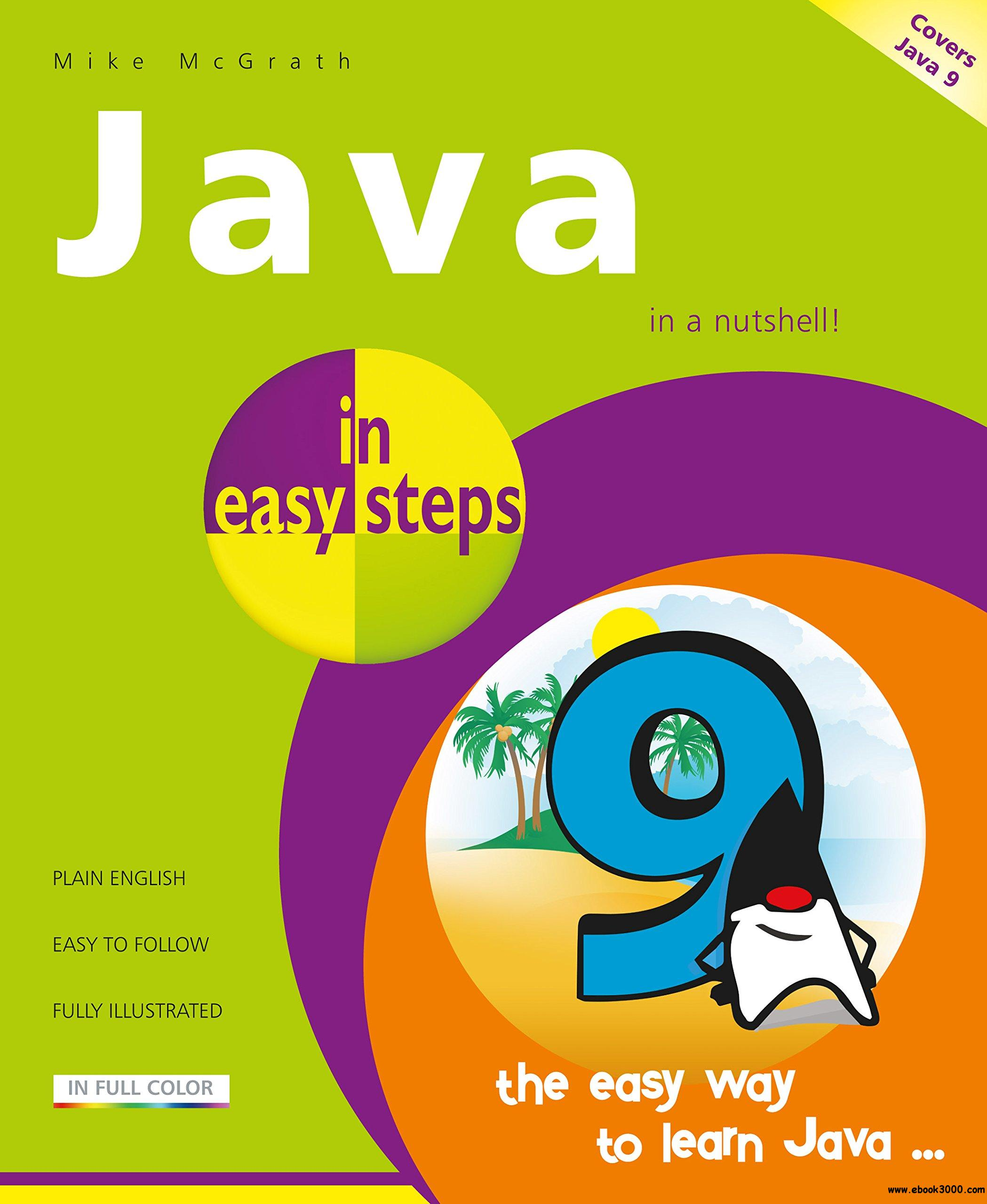 Java in easy steps, 6th Edition - covers Java 9