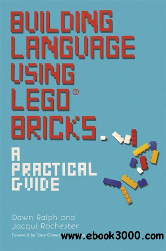 Building Language Using LEGO? Bricks : A Practical Guide