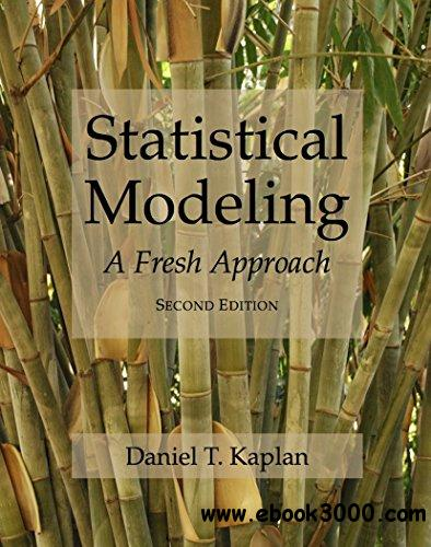 Statistical Modeling: A Fresh Approach (Project MOSAIC Books)