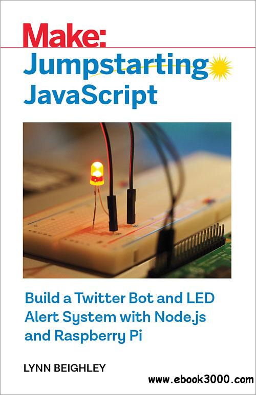 Make: Jumpstarting JavaScript