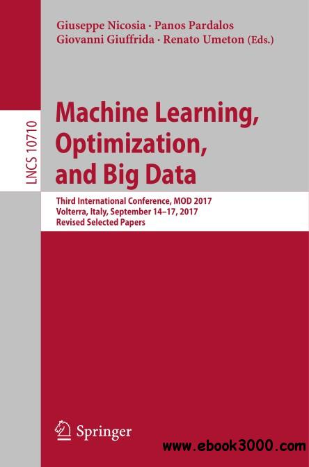 Machine Learning, Optimization, and Big Data