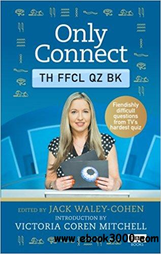 Only Connect: The Official Quiz Book
