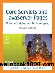 Core Servlets And JavaServer Pages,Vol 2 : Advanced Technologies
