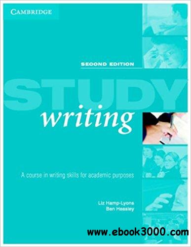 Study Writing: A Course in Writing English for Academic Purposes: A Course in Written English for Academic Purposes