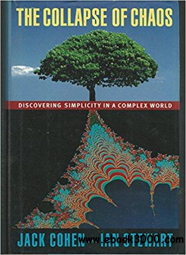 The Collapse of Chaos: Discovering Simplicity in a Complex World