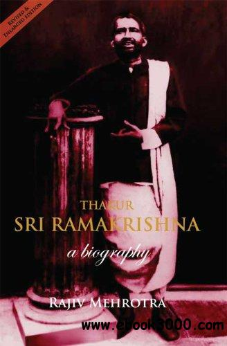 Thakur Sri Ramakrishna: A Biography