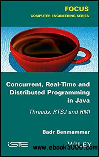 Concurrent and Real-Time Programming in Java: Threads, RTSJ and RMI