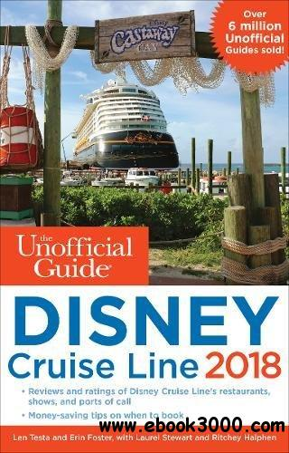 The Unofficial Guide to Disney Cruise Line 2018