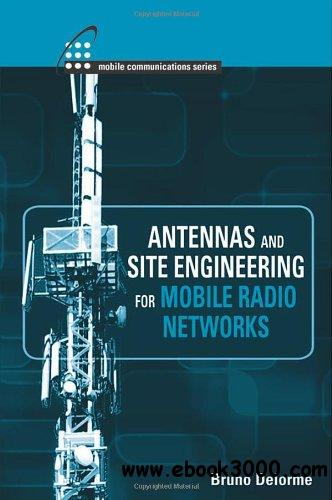 Antennas and Site Engineering For Mobile Radio Networks