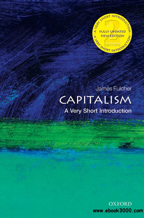 Capitalism: A Very Short Introduction (Very Short Introductions), 2nd Edition