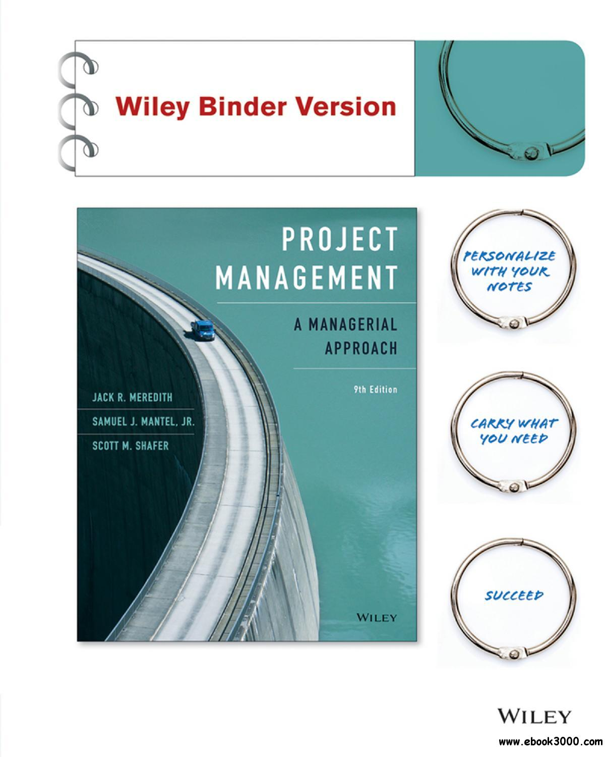 Project Management, Binder Ready Version: A Managerial