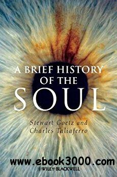 A Brief History of the Soul 1st Edition