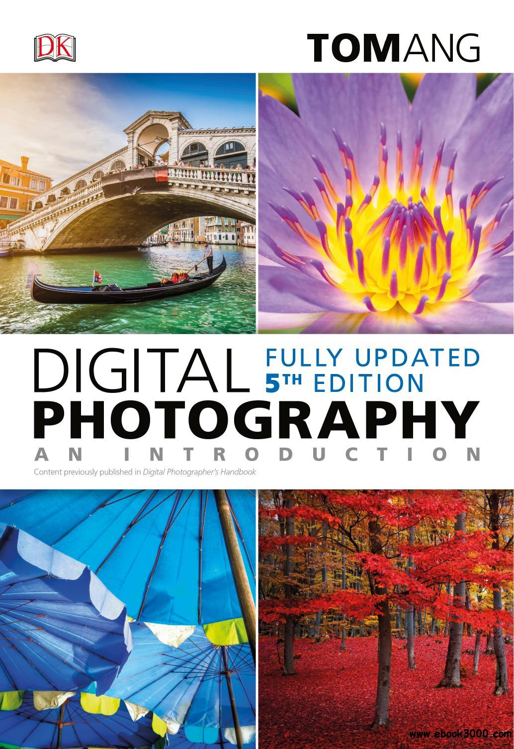 Digital Photography: An Introduction, 5th Edition