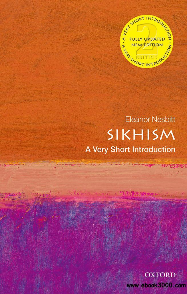 Sikhism: A Very Short Introduction (Very Short Introductions), 2nd Edition