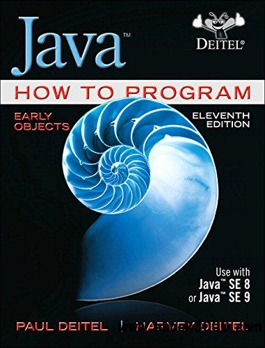 Java How to Program, Early Objects (Deitel: How to Program)
