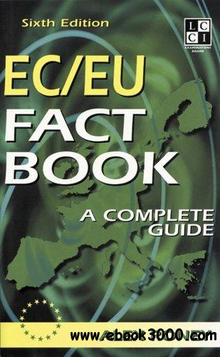 The EC/EU Fact Book: The Complete Question and Answer Guide
