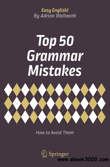 Top 50 Grammar Mistakes: How to Avoid Them