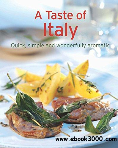 A Taste of Italy: Our 100 top recipes presented in one cookbook