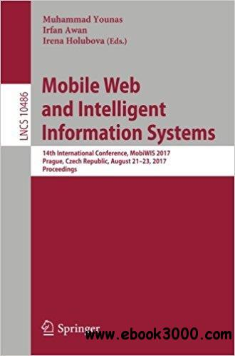 Mobile Web and Intelligent Information Systems: 14th International Conference