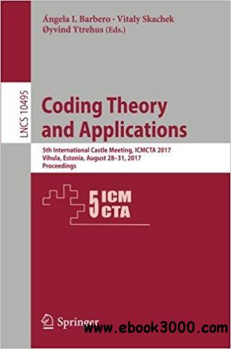 Coding Theory and Applications: 5th International Castle Meeting