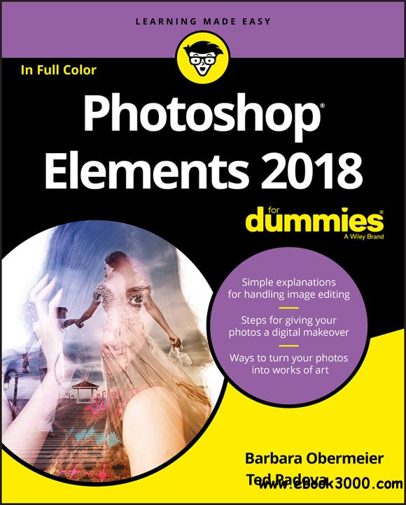 Photoshop Elements 2018 For Dummies (For Dummies (Computer/Tech))
