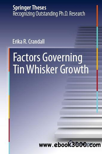 Factors Governing Tin Whisker Growth