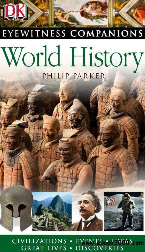 World History (Eyewitness Companions) by Philip Parker