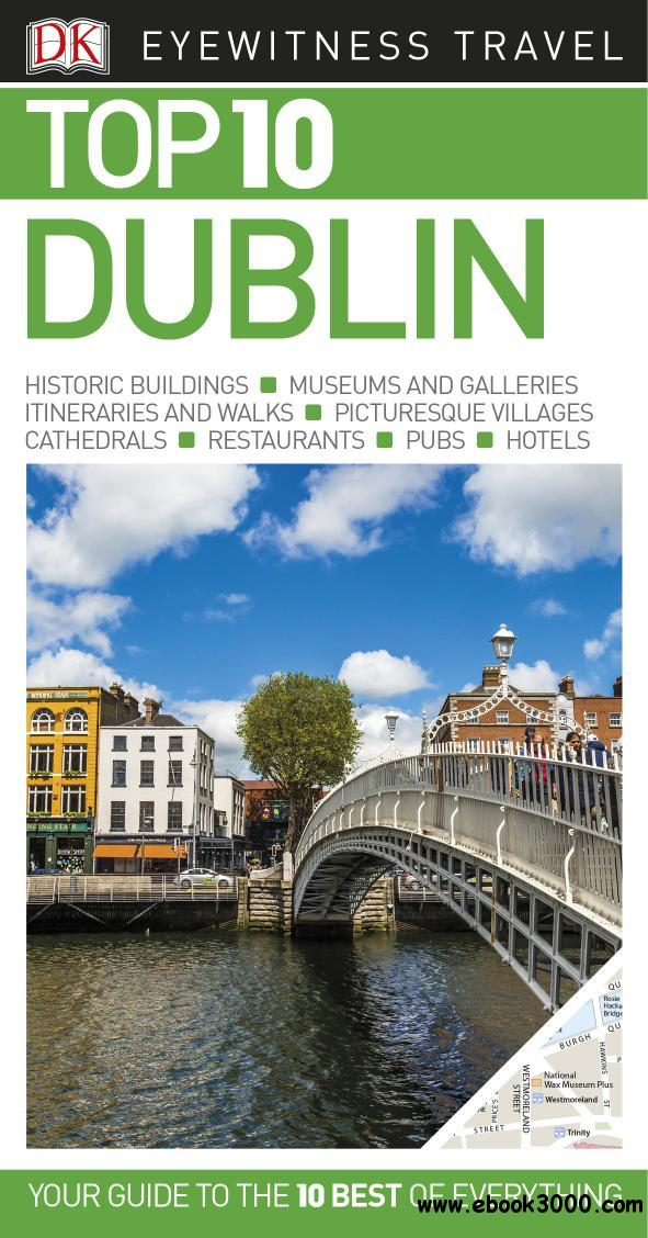 Top 10 Dublin (Eyewitness Top 10 Travel Guide), Revised edition