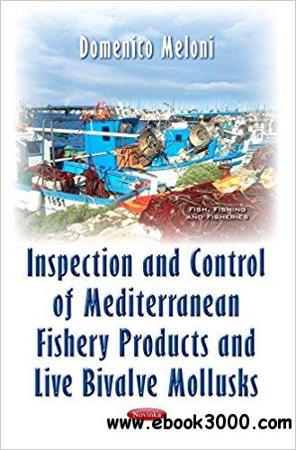 Inspection and Control of Mediterranean Fishery Products and Live Bivalve Mollusks