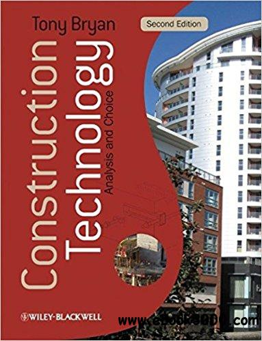 Construction Technology: Analysis and Choice, 2nd Edition