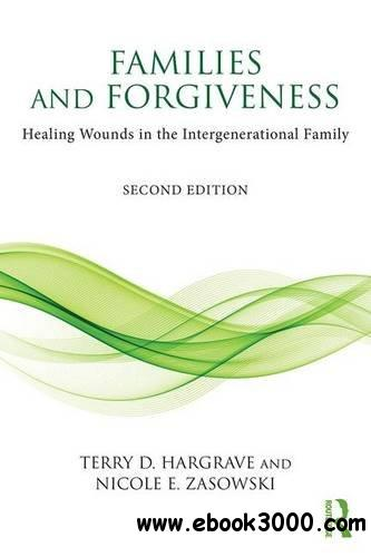 Families and Forgiveness, 2nd Edition