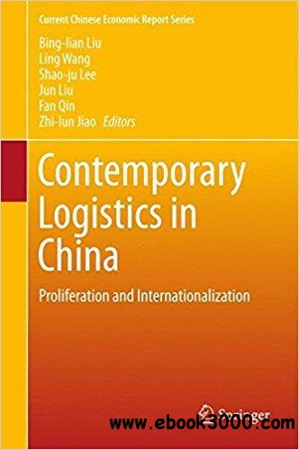 Contemporary Logistics in China: Proliferation and Internationalization