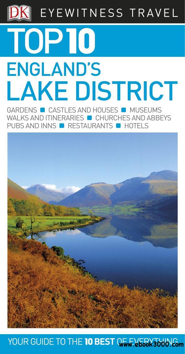 Top 10 England's Lake District (Eyewitness Top 10 Travel Guide), Revised Edition