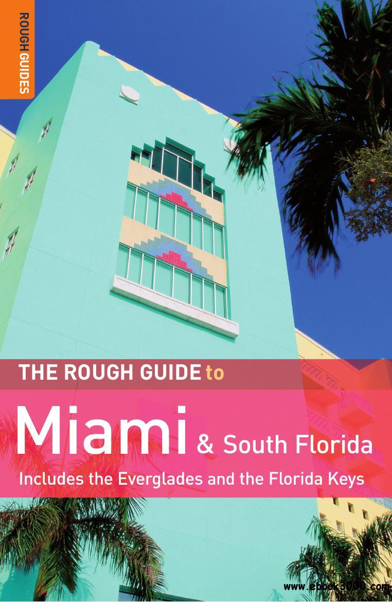 The Rough Guide to Miami & South Florida, 2nd Edition