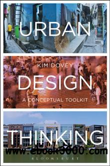 Urban Design Thinking : A Conceptual Toolkit