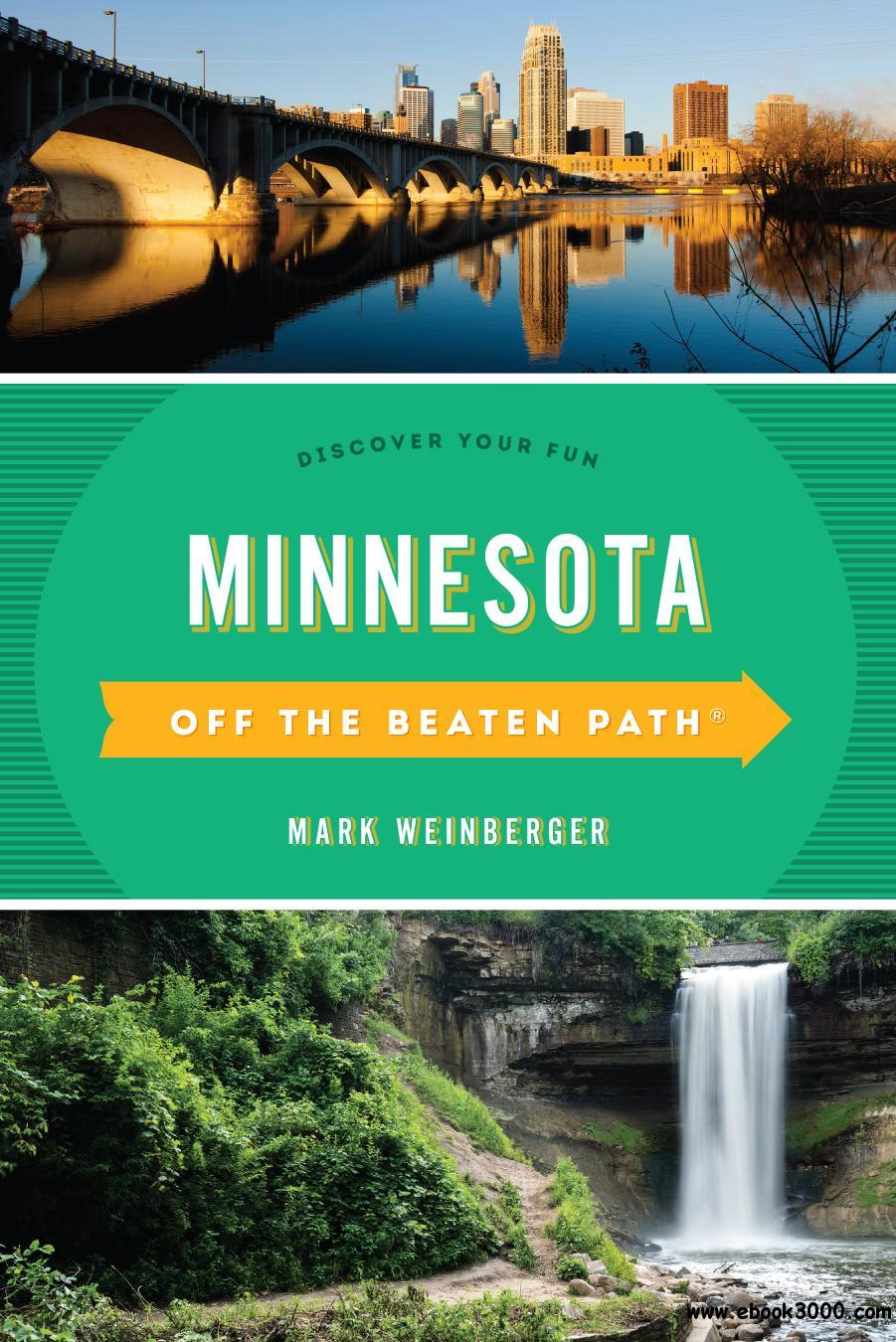 Minnesota Off the Beaten Path?: Discover Your Fun (Off the Beaten Path Series), 10th Edition