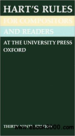 Hart's Rules for Compositors and Readers at the University Press Oxford, 39th Edition