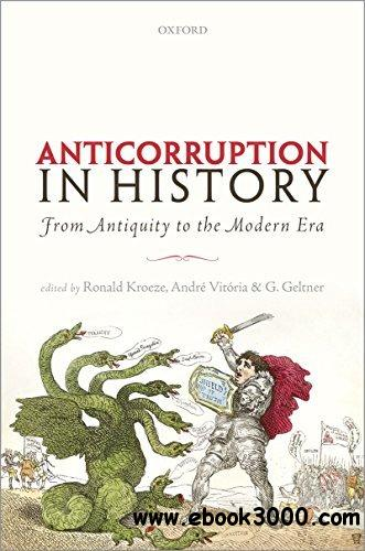 Anti-corruption in History: From Antiquity to the Modern Era