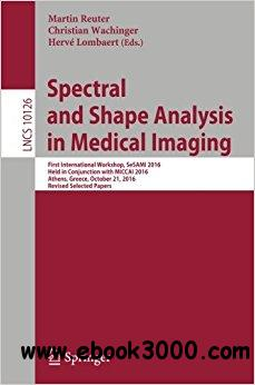 Spectral and Shape Analysis in Medical Imaging